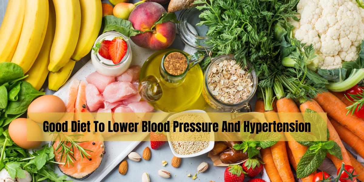 Good Diet To Lower Blood Pressure